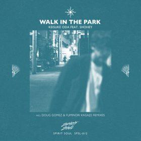 Keisuke Oda, Shohey - Walk In The Park [Spirit Soul]