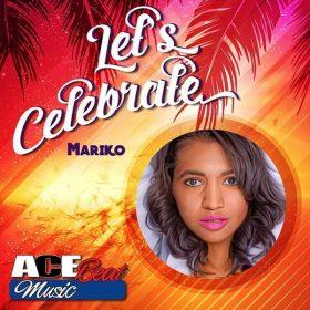 Mariko - Let's Celebrate [AceBeat Music]
