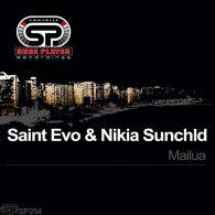 Saint Evo & Nikia Sunchld - Mailua [SP Recordings]