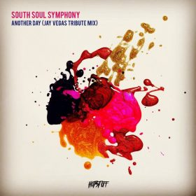 South Soul Symphony - Another Day [Hot Stuff]