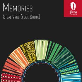 Steal Vybe, Shota - Memories [Ocha Records]