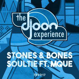 Stones & Bones, Mque - Soultie EP [Djoon Experience]