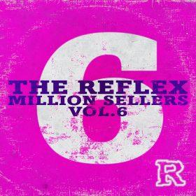 The Reflex - Million Sellers Vol.6 [The Reflex]