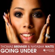 Thomas Brenner feat. Natasha Watts - Going Under [Quantize Recordings]