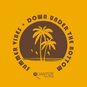 Various - Summer Vibes Down Under The Bottom [Quantize Recordings]