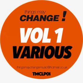 Various - Vol.1 Various [Things May Change!]