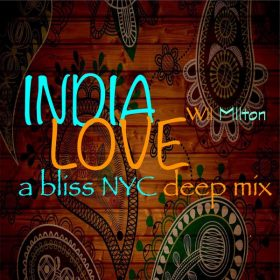 Wil Milton - India Love [Path Life Music]