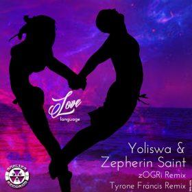 Yoliswa & Zephrin Saint - Love Language [Shelter Records]