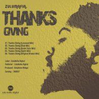 ZuluMafia - Thanks Giving [Zulumafia Digital]