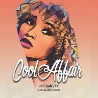 Cool Affair - Mr Garvey Double Disc. [Cool Affair Records]