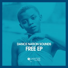 Dance Nation Sounds, Zethe - Free EP [Quantize Recordings]