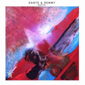 Dante & Remmy - Guetto [Vida Records]