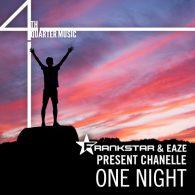 FrankStar, Eaze, Chanelle - One Night [4th Quarter Music]