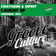 Michele Chiavarini, Andre Espeut - Caught Up [Groove Culture]