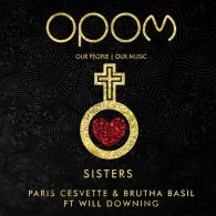 Paris Cesvette, Brutha Basil, Will Downing - Sisters [Our People - Our Music]