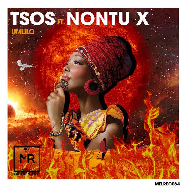 TSOS, Nontu X - Umlilo [Melomania Records]