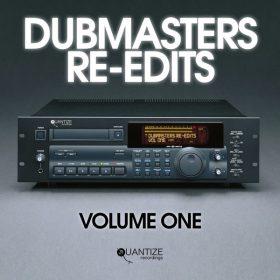 Various - Dubmasters Re-Edits (Volume 1) [Quantize Recordings]