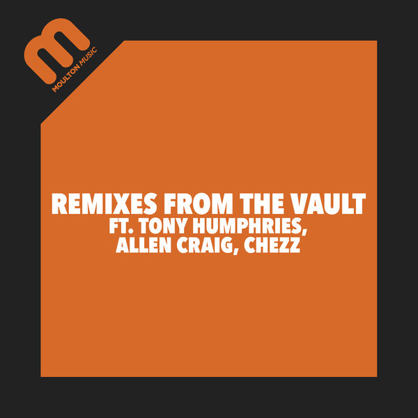 Various - Remixes From The Vault [Moulton Music]