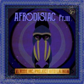 Vito Lalinga - Afrodisiac Part III [Timewarp Music]