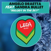 Angelo Draetta & Sandra Bullet - Melody In The Sky [Leda Music]