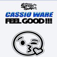 Cassio Ware - Feel Good [Whatszzz Up Super Star!!!]