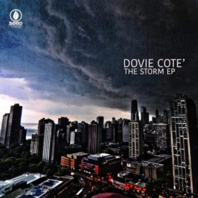 Dovie Cote' - The Storm [Seed Recordings]