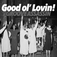 Groove Assassin - Good Ol' Lovin [Things May Change]