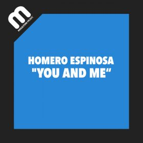 Homero Espinosa - You And Me [Moulton Music]