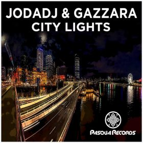 Jodadj and Gazzara - City Lights [Pasqua Records]