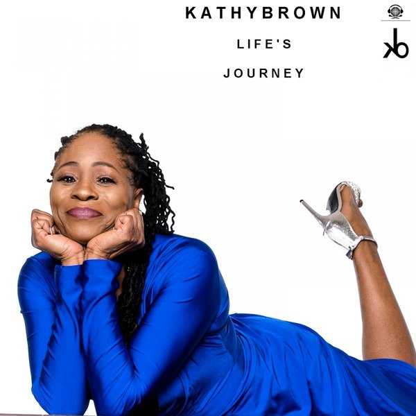 Kathy Brown - Life's Journey [KB Sounds]