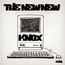 Knox - The New New [KHM]