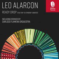 Leo Alarcon - Ready Drop [Ocha Records]