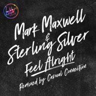 Mark Maxwell, Sterling Silver - Feel Alright [Bobbin Head Music]