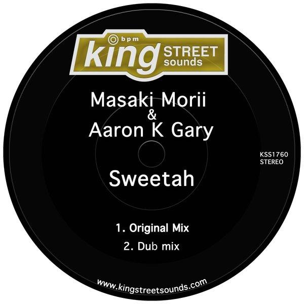 Masaki Morii, Aaron K Gary - Sweetah [King Street Sounds]
