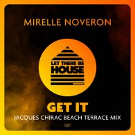 Mirelle Noveron - Get It [Let There Be House]