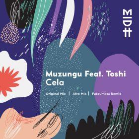 Muzungu feat. Toshi - Cela EP [Madorasindahouse Records]