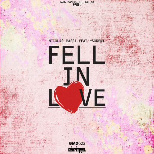 Nicolas Bassi, eSoreni - Fell In Love [Gruv Manics Digital SA]