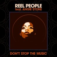 Reel People feat. Angie Stone - Don't Stop The Music [Reel People Music]