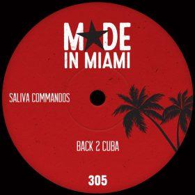 Saliva Commandos - Back 2 Cuba [Made In Miami]