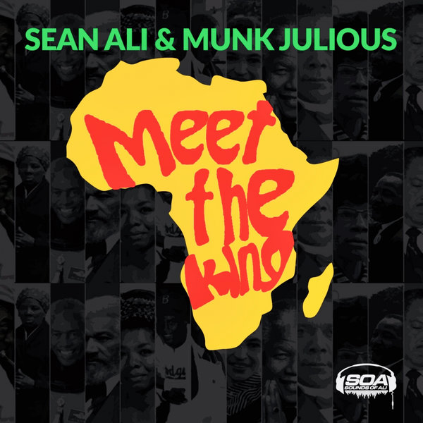 Sean Ali, Munk Julious - Meet The King [Sounds Of Ali]