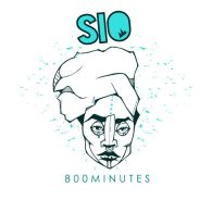 Sio - 800 Minutes [Stay True Sounds]