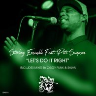 Sterling Ensemble, Pete Simpson - Lets Do It Rght [Sterling Blue Music]