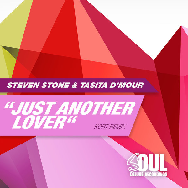 Steven Stone, Tasita D'mour - Just Another Lover [Soul Deluxe]