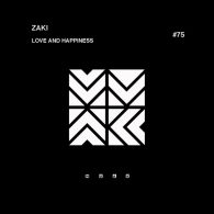 Zaki - Love & Happiness [Muak Music]