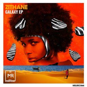 Zithane - Galaxy [Melomania Records]