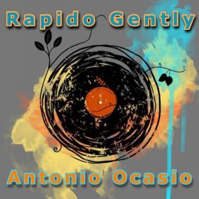 Antonio Ocasio - Rapido Gently [Tribal Winds]