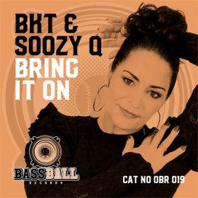 BKT & Soozy Q - Bring It On [Bassball Records]