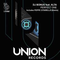 DJ Bonus, Alta - Perfect One [Union Records]