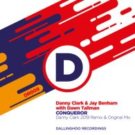 Danny Clark, Jay Benham - Conqueror (Remix 2019) [Dallinghoo Recordings]