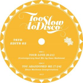 Dave Mathmos - Too Slow To Disco Presents - Dave Mathmos [How Do You Are]